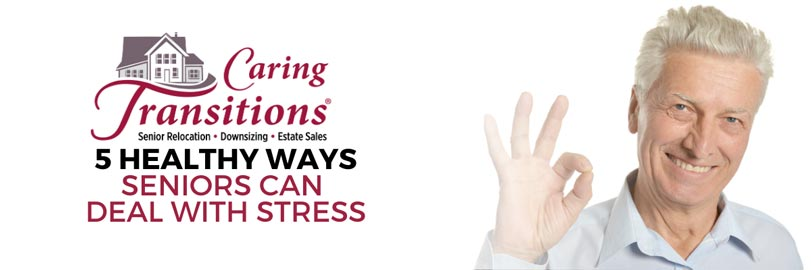 5 Healthy Ways Seniors Can Deal with Stress